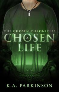 chosen life 1